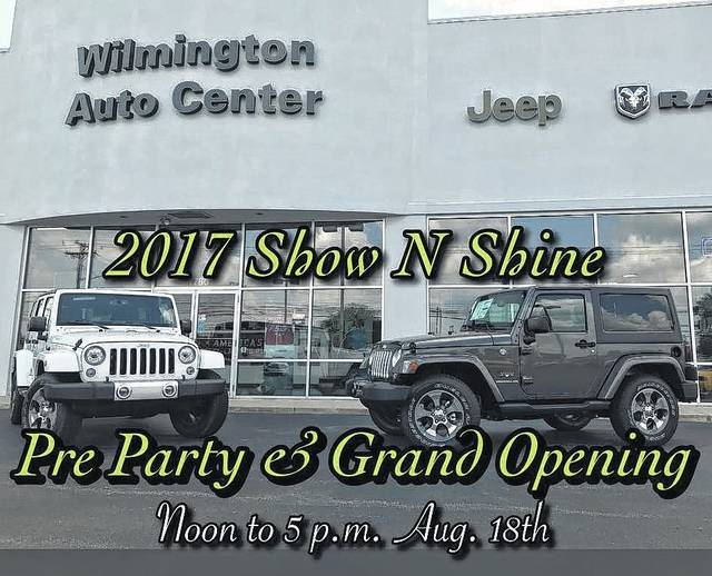 A grand opening and pre-party celebration before the Main Street Wilmington Jeep Jam Show N Shine is planned at Wilmington Auto Center Chrysler Dodge Jeep Ram.