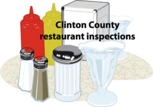 Clinton County eateries inspected